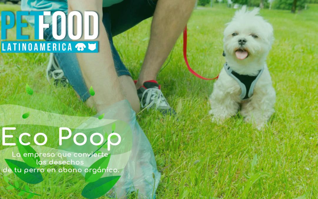 Eco Poop. La empresa colombiana que convierte los desechos de mascotas en abono orgánico.
