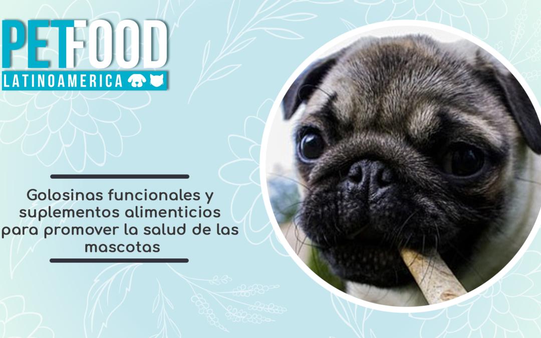 Golosinas funcionales y suplementos alimenticios para promover la salud de las mascotas.