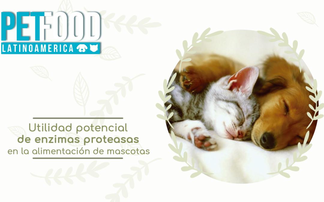 Utilidad potencial de ENZIMAS PROTEASAS en la alimentación de mascotas.