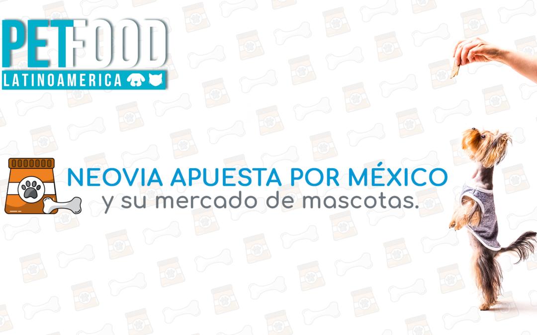 Neovia apuesta por México y su mercado de mascotas.