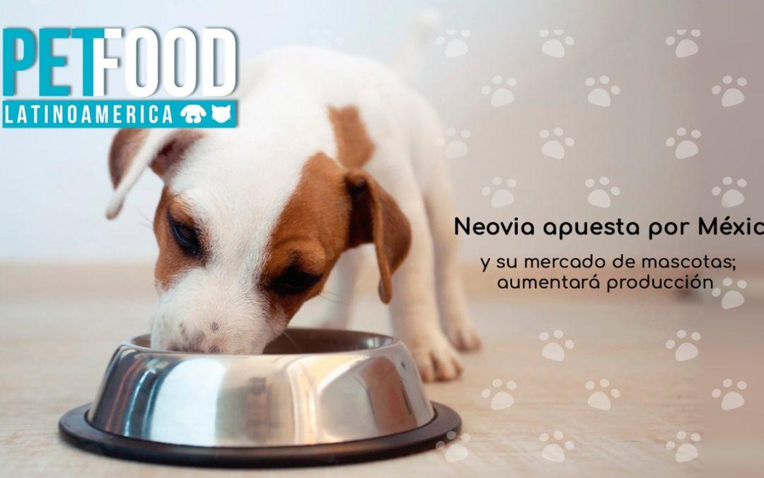 Neovia apuesta por México y su mercado de mascotas; aumentará producción