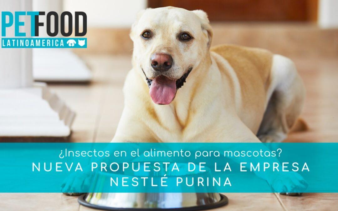 Insectos para alimento de mascotas: Nestlé