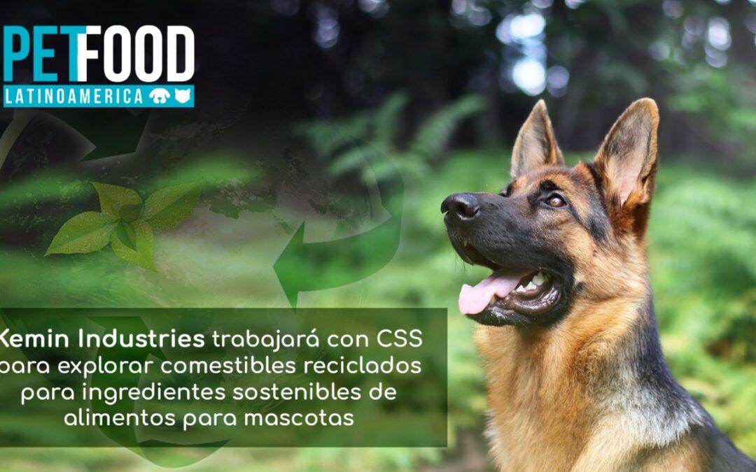 Kemin Industries trabajará con CSS para explorar comestibles reciclados para ingredientes sostenibles de alimentos para mascotas