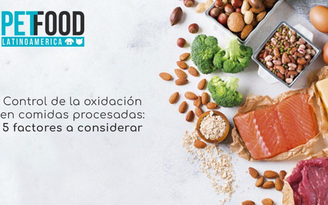 Control de la oxidación en comidas procesadas: 5 factores a considerar