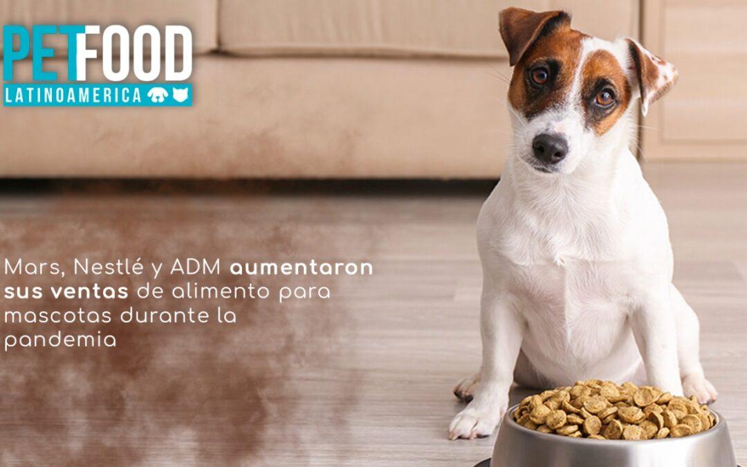Mars, Nestlé y ADM aumentaron sus ventas de alimento para mascotas durante la pandemia