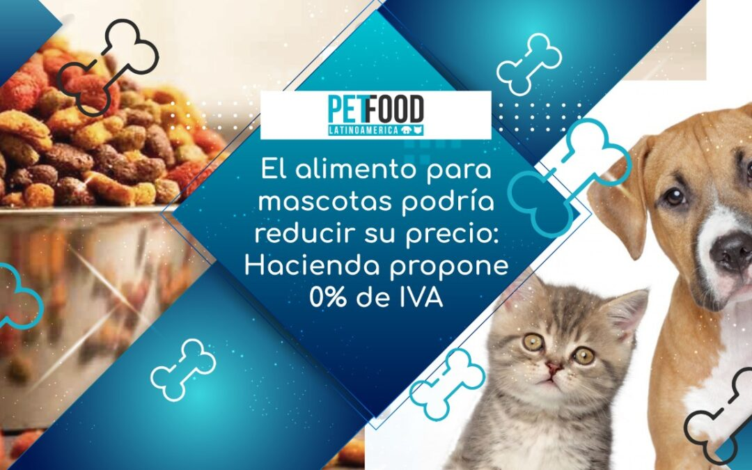El alimento para mascotas podría reducir su precio: Hacienda propone 0% de IVA